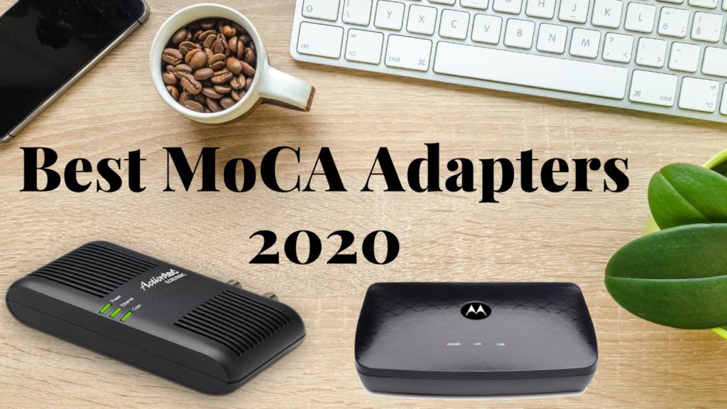 Best Moca Adapter