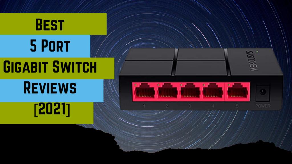 Best 5 Port Gigabit Switch
