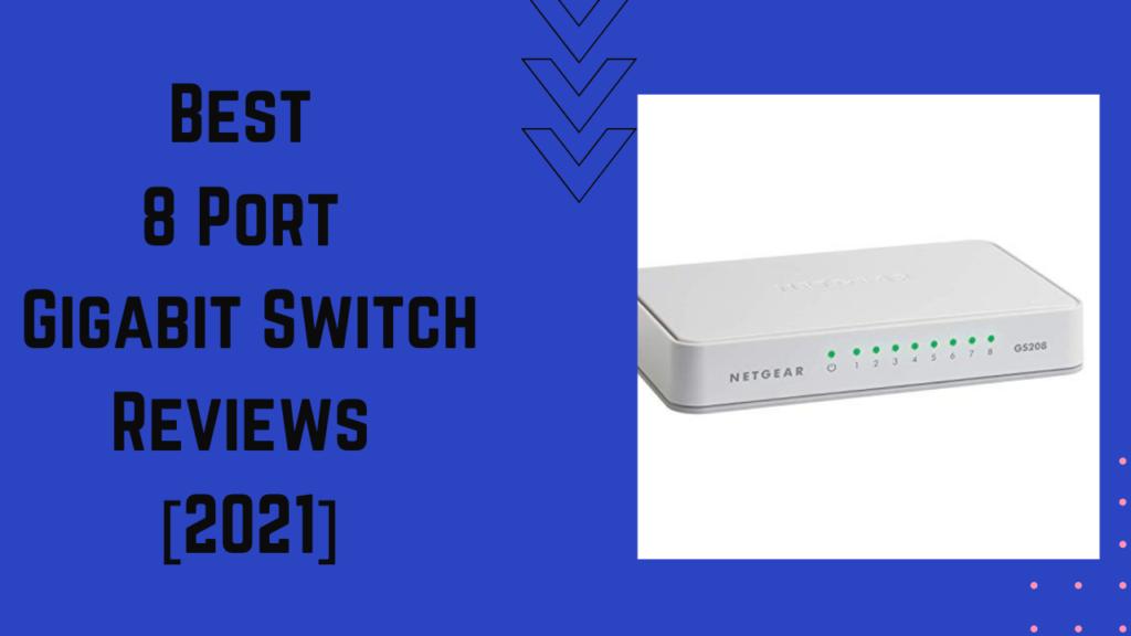 Best 8 Port Gigabit Switch