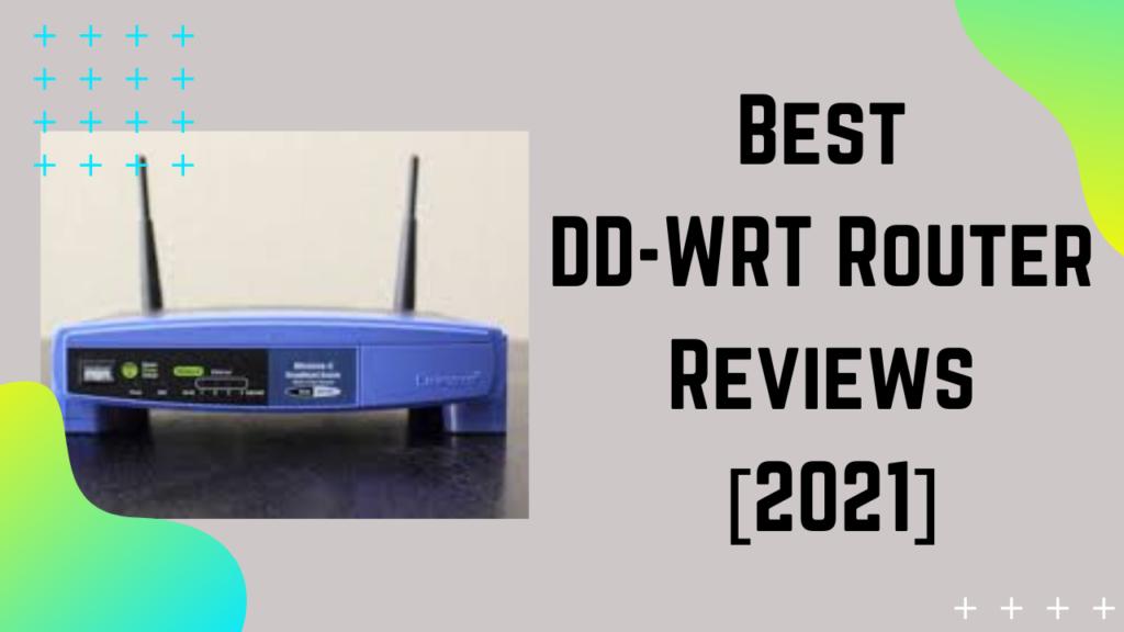 Best DD-WRT Router