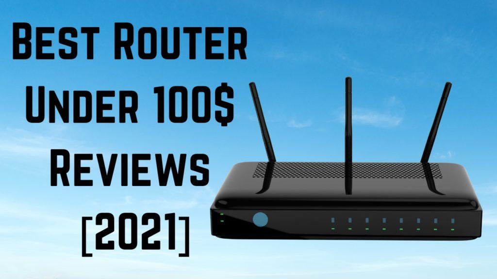 Best Router Under 100$