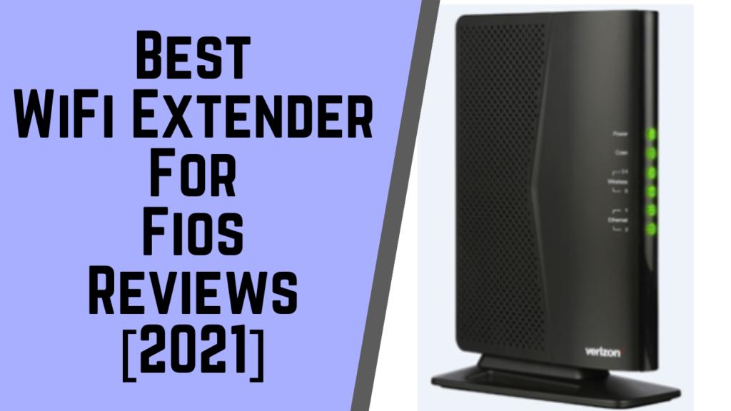 Best WiFi Extender For Fios
