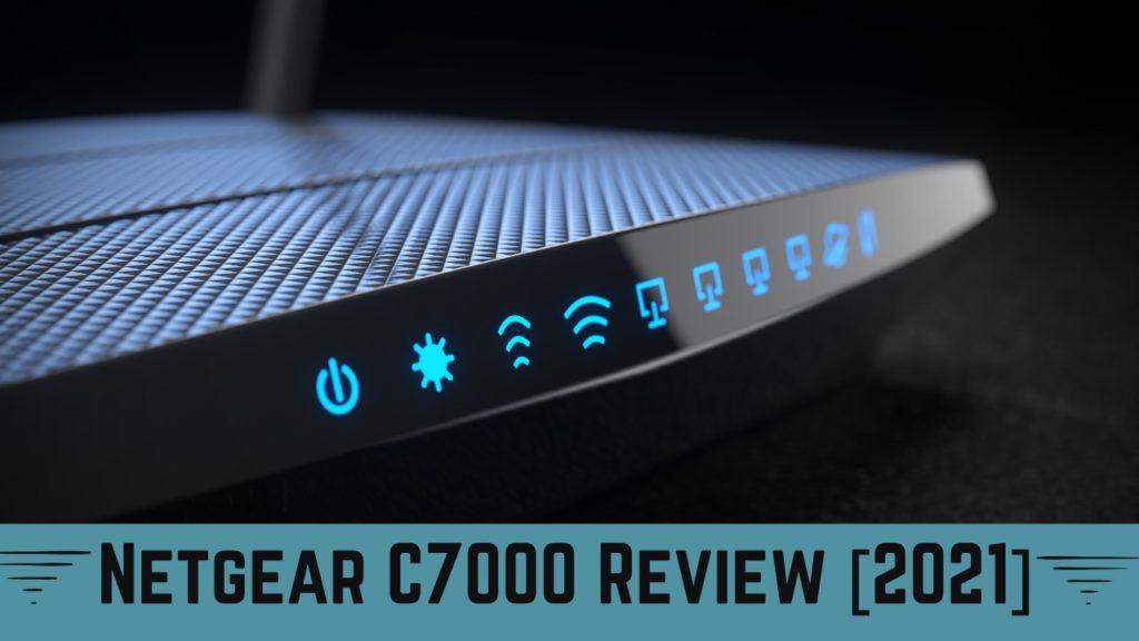 Netgear C7000 Review