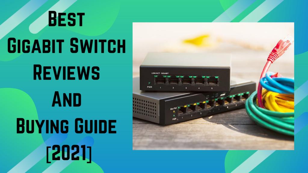 best gigabit switch