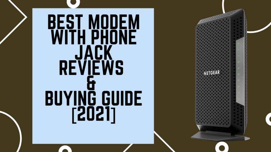 best modem with phone jack