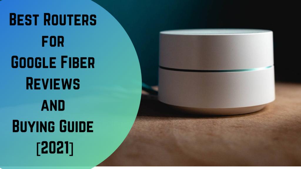 best router for google fiber