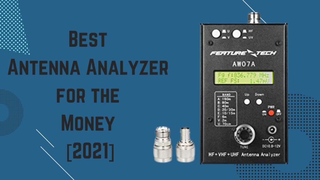 Best Antenna Analyzer for the Money