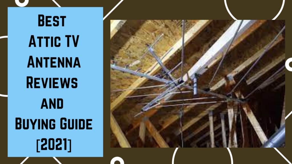 Best Attic TV Antenna