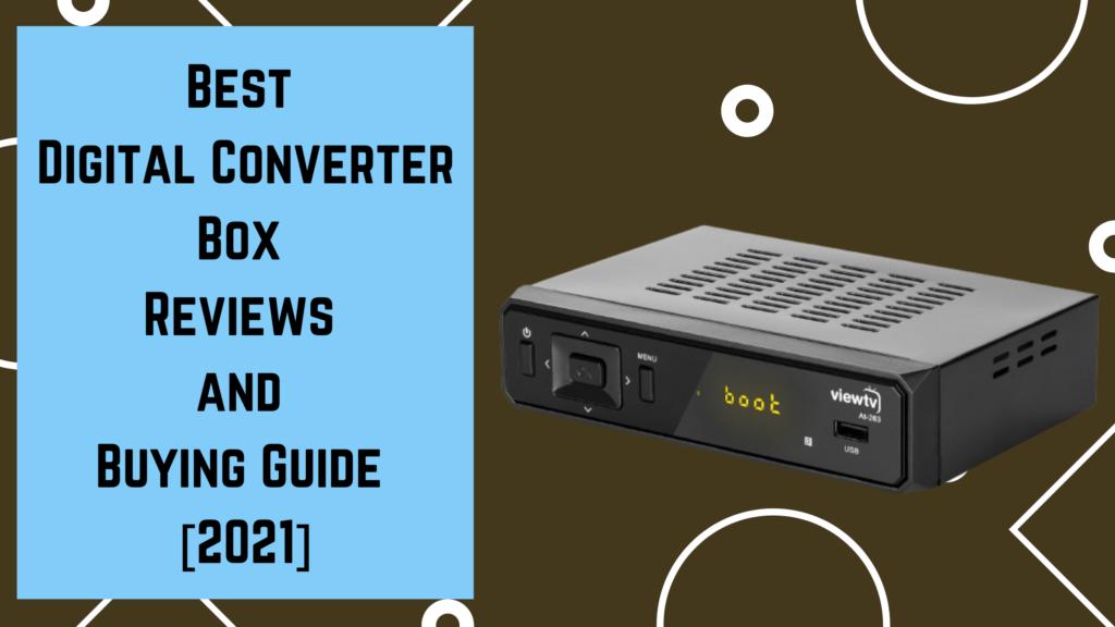 Best Digital Converter Box