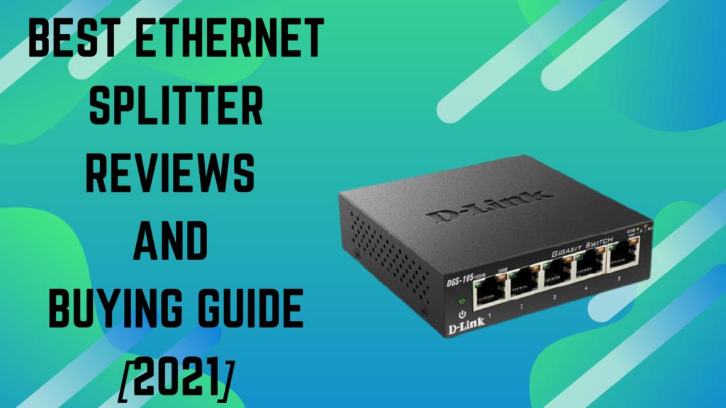 Best Ethernet Splitter