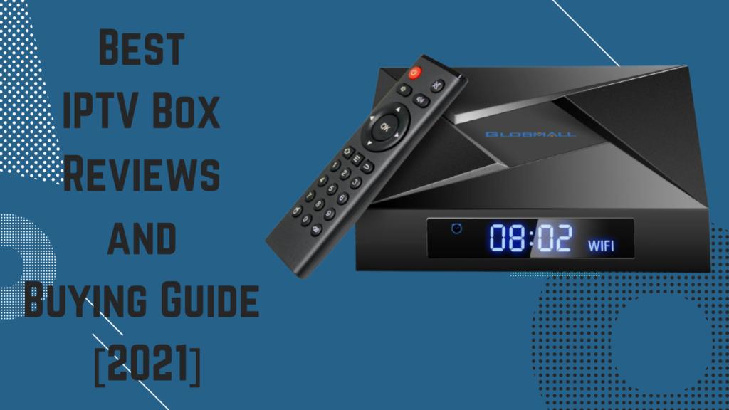 Best IPTV Box